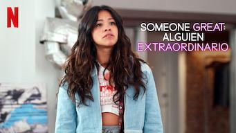 Someone Great: Alguien extraordinario (2019)