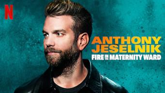 Anthony Jeselnik: Fire in the Maternity Ward (2019)