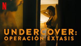Undercover: Operación éxtasis (2019)