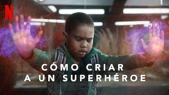 Cómo criar a un superhéroe (2019)