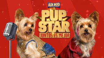 Pup Star: Juntos es mejor (2017)