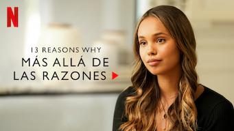 13 Reasons Why: Más allá de las razones (2019)