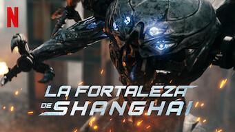 La fortaleza de Shanghái (2019)