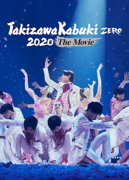 Takizawa Kabuki ZERO 2020 The Movie on Netflix USA
