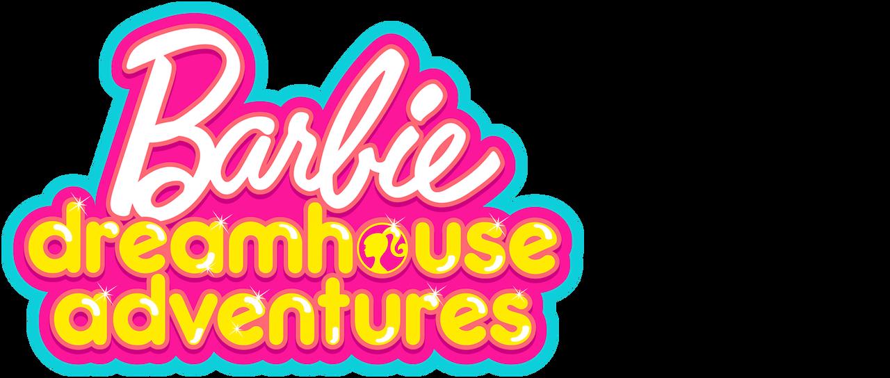 Barbie Dreamhouse Adventures Netflix